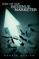 Rise-of-the-revenue-marketer-by-debbie-qaqish